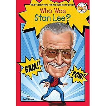 Qui est Stan Lee? (Qui a été...?)