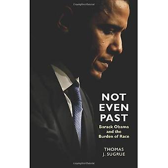 Même pas passé: Barack Obama et le fardeau de la Race