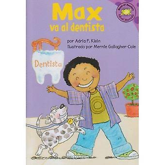 Max Va Al Dentista (Lue-It! lukijat en Espanol: La Vida de Max)