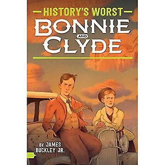 Bonnie et Clyde (le pire de l'histoire)