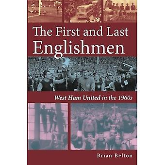The First and Last Englishman. West Ham United� in the 1960's