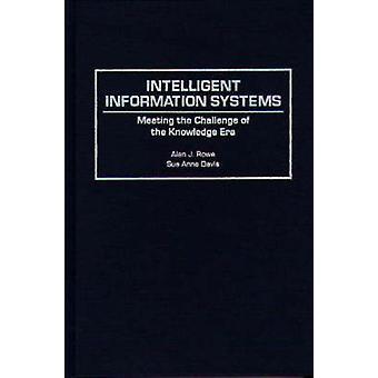 Intelligenta informationssystem den utmaningen av kunskap eran av Rowe & Alan J.