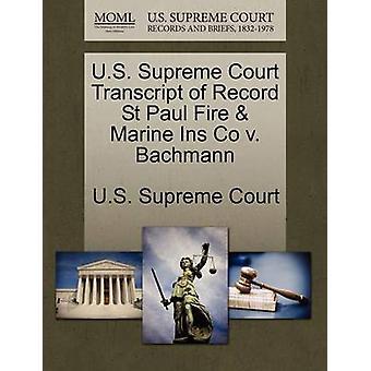 US Supreme Court avskrift av posten St Paul Fire Marine Ins Co v. Bachmann av US Supreme Court