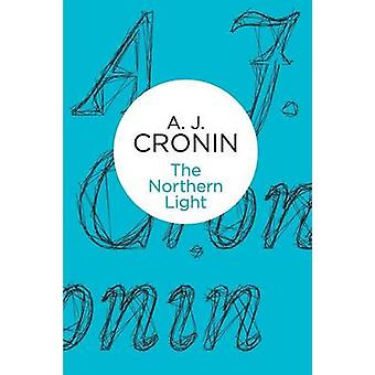 The Northern Light by Cronin & A J