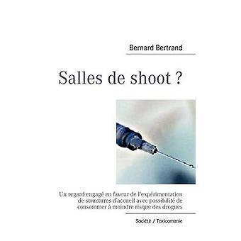 Salles de shoot by Bertrand & Bernard