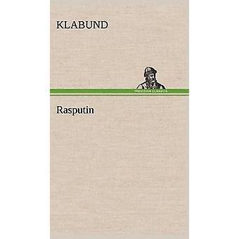 Rasputin af Klabund
