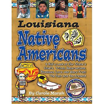 Louisiana Indians (Paperback) by Carole Marsh - 9780635022806 Book