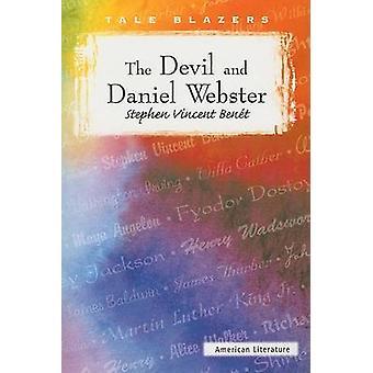 The Devil and Daniel Webster by Stephen Vincent Benet - 9780895987020