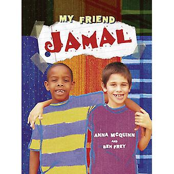My Friend Jamal - No. 1 by Anna McQuinn - Ben Frey - 9780955199813 Book
