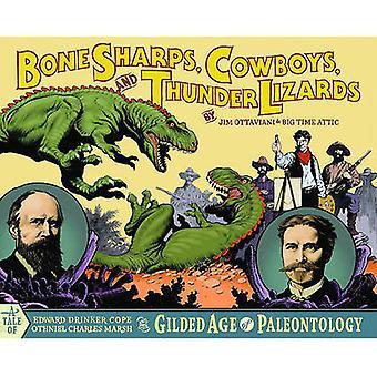 Bone Sharps - Cowboys - and Thunder Lizards by Jim Ottaviani - Zander