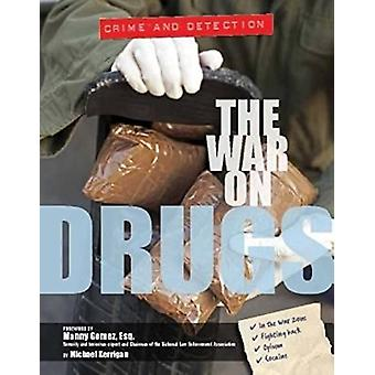 The War on Drugs by Michael Kerrigan - 9781422234891 Book