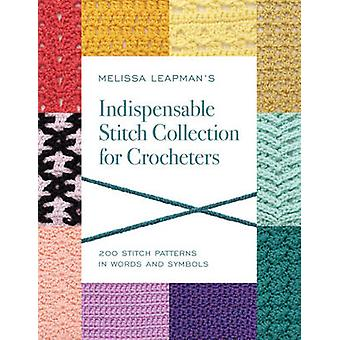 Melissa Leapman's Indispensable Stitch Collection for Crocheters - 200