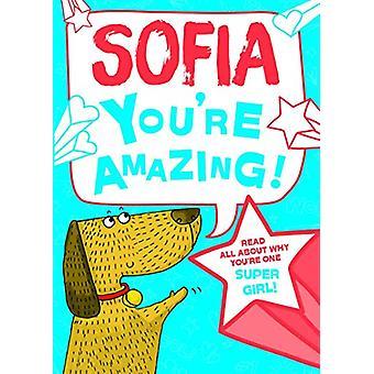 Sofia You'Re Amazing - 9781785538438 Book
