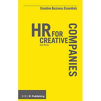 HR for Creative Companies by Kate Marks - 9781859465936 Book
