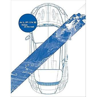 Alpine - The Quest of Absolute Agility by Gillies & Fournier Uzan - 97