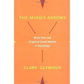 The Mind's Arrows - Bayes Nets and Graphical Causal Models in Psycholo