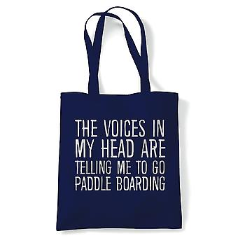 Voices In My Head Paddle Boarding Tote   Voices My Head Crazy Funny Hobby Addiction Expert   Reusable Shopping Cotton Canvas Long Handled Natural Shopper Eco-Friendly Fashion
