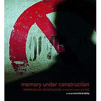 Geheugen onder Construccion-Memoria en Construccion El debat sobre la Esma