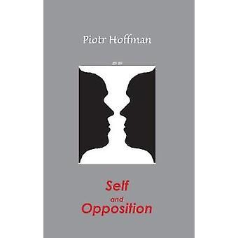 Själv och motstånd - en teori om jaget av Piotr Hoffman - 978162600610