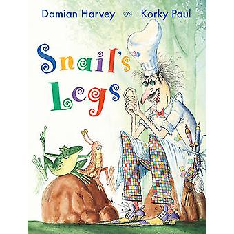 Snail's Legs by Damian Harvey - Korky Paul - 9781847807120 Book
