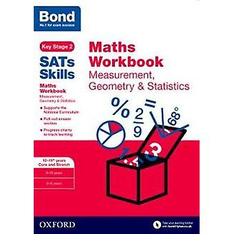 Bond SATs Skills Maths Workbook Measurement Geometry  St by Andrew Baines