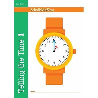 Telling the Time Book 1 KS1 Maths Ages 56 by Christine Shaw