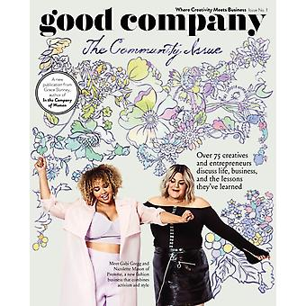 Good Company Issue 1 The Community Issue by Grace Bonney