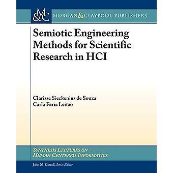 Méthodes d'ingénierie sémiotique pour la recherche scientifique en HCI par Clarisse Sieck de Souza