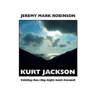 Kurt Jackson  Paintingseaskylightlandcornwall by Jeremy Mark Robinson