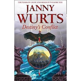 Destinys Conflict Book Two of Sword of the Canon by Janny Wurts