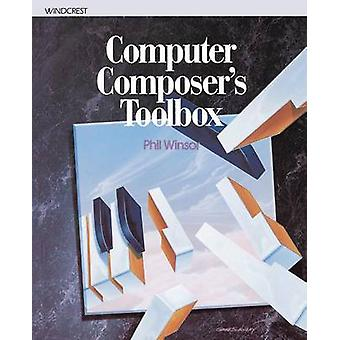 Computer Composers Toolbox by Winsor & Phil