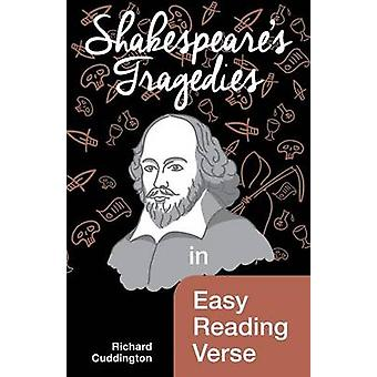 Shakespeares Tragedies in Easy Reading Verse by Cuddington & Richard