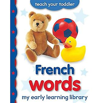 My Early Learning Library: French Words (My Early Learning Library) [Board book]