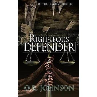 Righteous Defender by Johnson & O. R.