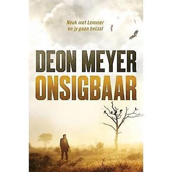 Onsigbaar by Meyer & Deon