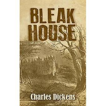 Bleak House by Dickens & Charles