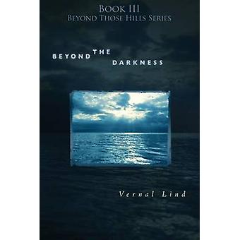 Beyond the Darkness by Lind & Vernal