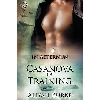 In Aeternum Casanova in Training by Burke & Aliyah