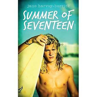 Summer of Seventeen by HarveyBerrick & Jane