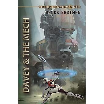 Davey and the Mech by Eastman & Brock