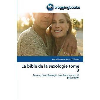 La bible de la sexologie tome 3 par Collectif