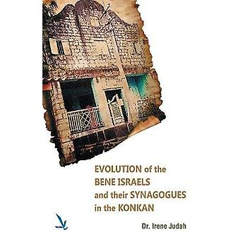 Evolution of The Bene Israels and their Synagogues in The Konkan by Dr. Judah & Irene