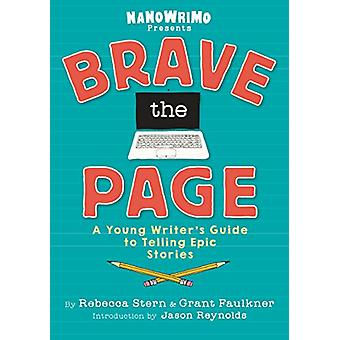 Brave the Page by National Novel Writing Month - 9780451480293 Book