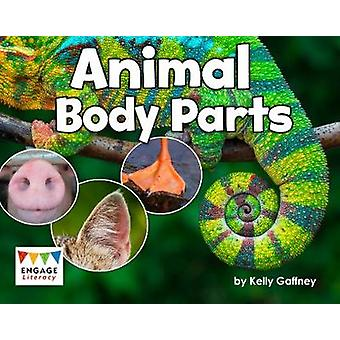 Animal Body Parts by Kelly Gaffney - 9781474783958 Book