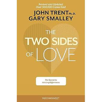 Two Sides of Love - The by Gary Smalley - 9781589979475 Book