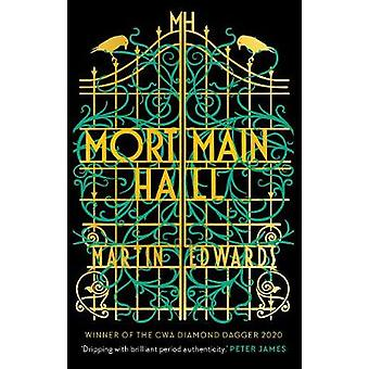 Mortmain Hall by Martin Edwards - 9781788546126 Book