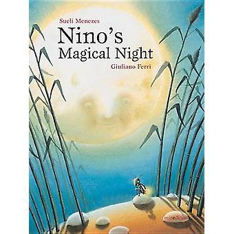 Nino's Magical Night by Sueli Menezes - 9789888240753 Book