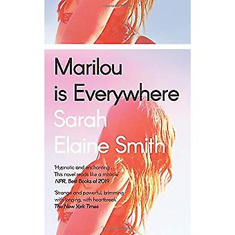 Marilou is Everywhere by Sarah Elaine Smith - 9780241400944 Book