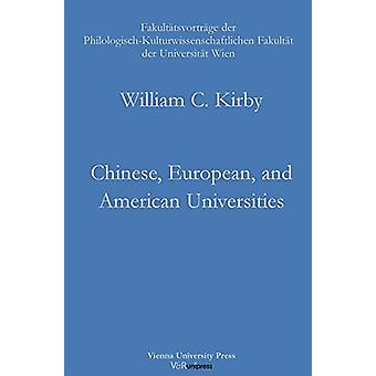 Chinese - European - and American Universities - Challenges for the 21