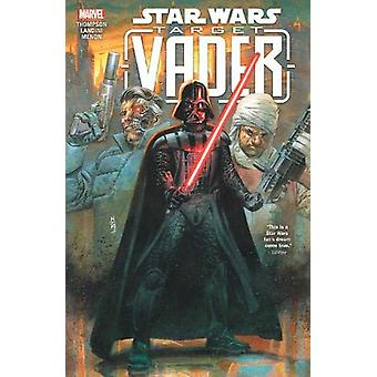 Star Wars - Target Vader by Robbie Thompson - 9781302918583 Book